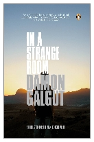 2010 - In a Strange Room by Damon Galgut (Published by Atlantic Books)