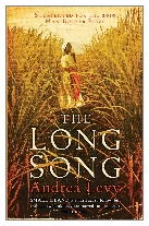 2010 - The Long Song by Andrea Levy (Published by Hachette)