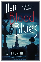 2011 - Half-Blood Blues by Esi Edugyan (Published by Serpent's Tail)
