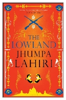 2013 - The Lowland by Jhumpa Lahiri (Published by Bloomsbury)