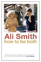 2014 - How to Be Both by Ali Smith (Published by Hamish Hamilton)