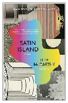2015 - Satin Island by Tom McCarthy (Published by Jonathan Cape)