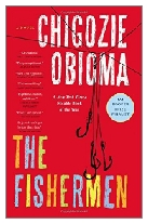 2015 - The Fishermen by Chigozie Obioma (Published by One)