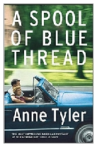 2015 - A Spool of Blue Thread by Anne Tyler (Published by Chatto & Windus)