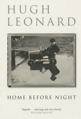 No.4 Home Before Night by Hugh Leonard