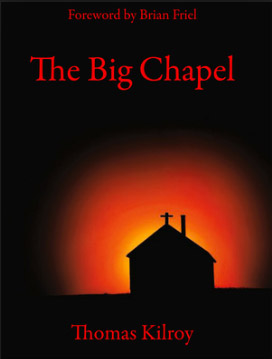 No.6 The Big Chapel by Tom Kilroy