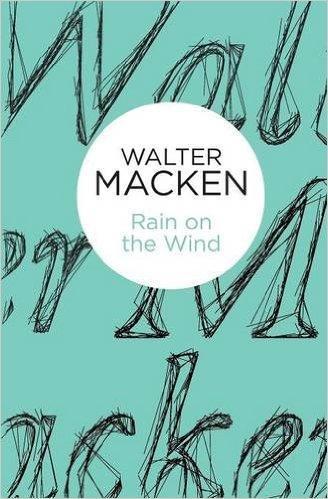 No.16 Rain on the Wind by Walter Macken
