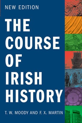 No.20 The Course of Irish History by Moody and Martin