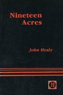 No.23 Nineteen Acres by John Healy