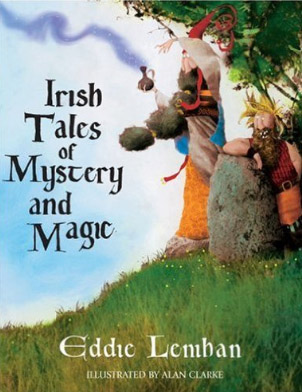 No.41 Irish Tales of Mystery and Magic by Eddie Lenihan