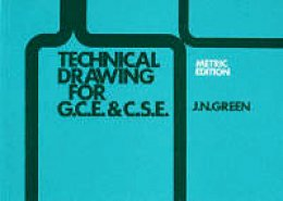 Green, J - Technical Drawing for GCE/CSE - 9780003222982 - KKD0002369