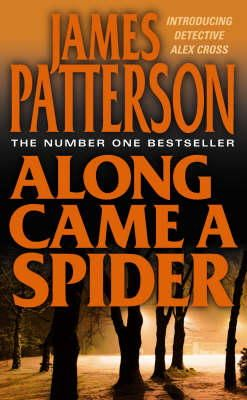 Patterson, James - Along Came a Spider - 9780006476153 - KRF0014844