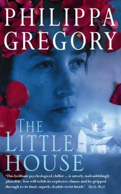 Gregory, Philippa - The Little House - 9780006496434 - KEX0237568