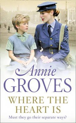 Groves, Annie - Where the Heart Is - 9780007265923 - 9780007265923
