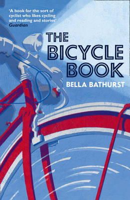 Bathurst, Bella - Bicycle Book - 9780007305896 - KEX0295680