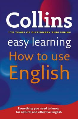 Collins Dictionaries - Collins Easy Learning How to Use English - 9780007374700 - V9780007374700
