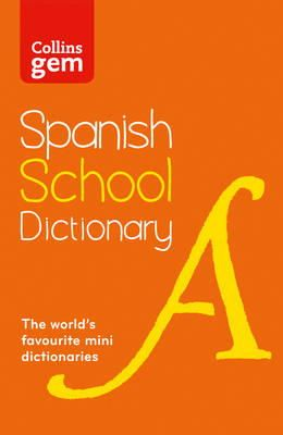 Collins Dictionaries - Collins School - Collins Gem Spanish School Dictionary - 9780007569304 - V9780007569304