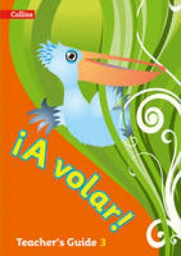 - A Volar Teacher's Guide Level 3: Level 3: Primary Spanish for the Caribbean (Spanish and English Edition) - 9780008136369 - V9780008136369