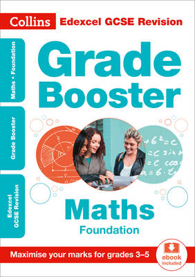 Collins UK - Collins GCSE Revision and Practice - New Curriculum – Edexcel GCSE Maths Foundation Grade Booster for grades 3–5 (Collins GCSE 9-1 Revision) - 9780008227357 - V9780008227357