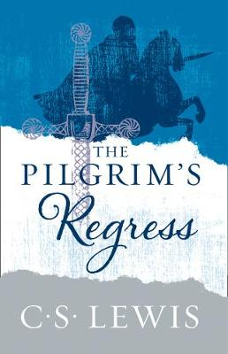 Lewis, C. S. - The Pilgrim's Regress - 9780008254582 - 9780008254582