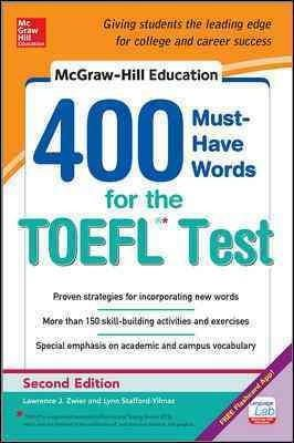 Stafford-Yilmaz, Lynn M.; Zwier, Lawrence J. - McGraw-Hill's 400 Must-have Words for the TOEFL - 9780071827591 - V9780071827591