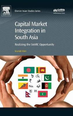 Aiyer, Sourajit - Capital Market Integration in South Asia: Realizing the SAARC Opportunity - 9780081019061 - V9780081019061