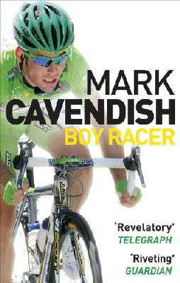 Cavendish, Mark - Boy Racer: My Journey to Tour de France Record-Breaker - 9780091932770 - KTJ0042344