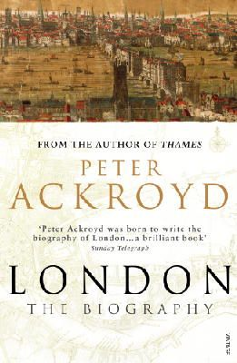 Ackroyd, Peter - London : The Biography - 9780099422587 - KIN0032219