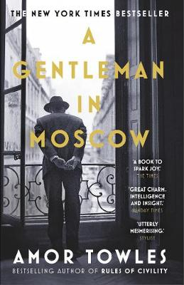 Towles, Amor - A Gentleman in Moscow - 9780099558781 - 9780099558781