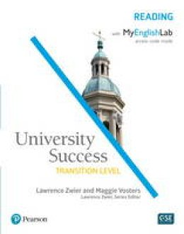 Zwier, Lawrence, Vosters, Maggie - University Success Reading, Transition Level, with MyEnglishLab - 9780134400785 - V9780134400785