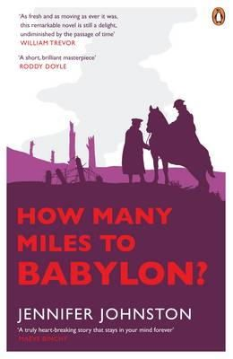 Johnston, Jennifer - How Many Miles to Babylon? - 9780141046969 - KTG0008265
