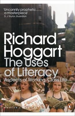 Hoggart, Richard - The Uses of Literacy - 9780141191584 - V9780141191584