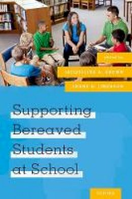 - Supporting Bereaved Students at School - 9780190606893 - V9780190606893