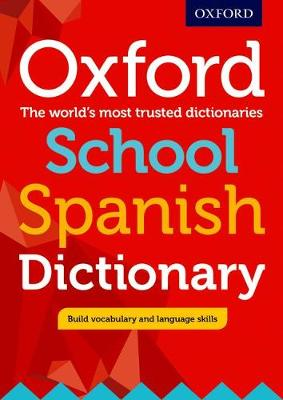 Oxford Dictionaries - Oxford School Spanish Dictionary - 9780198407997 - V9780198407997