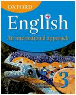 Redford, Rachel; Sullivan, Eve; Mertin, Patricia - Oxford English: An International Approach, Book 3 - 9780199126668 - V9780199126668