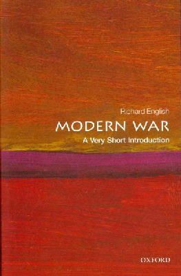 English, Richard - Modern War: A Very Short Introduction - 9780199607891 - V9780199607891