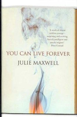 Julie Maxwell - You Can Live Forever - 9780224080439 - KNW0006762