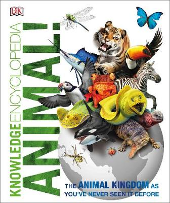 Dk - Knowledge Encyclopedia Animal!: The Animal Kingdom as You're Never Seen it Before - 9780241228418 - V9780241228418