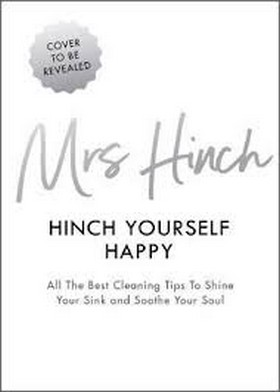 Mrs Hinch - Hinch Yourself Happy: All The Best Cleaning Tips To Shine Your Sink And Soothe Your Soul - 9780241399750 - V9780241399750