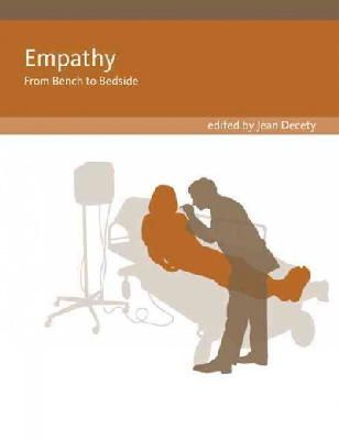 Decety, Jean - Empathy: From Bench to Bedside (Social Neuroscience) - 9780262525954 - V9780262525954