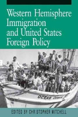 Christopher Mitchell, Jorge I Dom inguez - Western Hemisphere Immigration and United States Foreign Policy - 9780271007892 - KST0000823