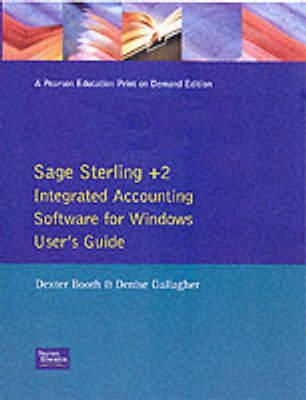 Booth, Dexter (Head of Department - From Start to Finish: Sage Sterling +2 Financial Controller for Windows Version 4.0 - 9780273605195 - V9780273605195