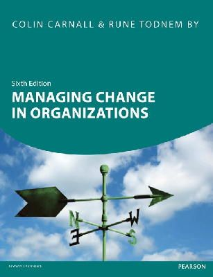 Carnall, Colin; By, Rune - Managing Change in Organizations - 9780273736417 - V9780273736417