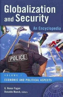 - Globalization and Security [2 volumes]: An Encyclopedia (Praeger Security International) - 9780275996925 - V9780275996925