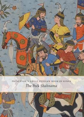 Simpson, Marianna Shreve - Princeton's Great Persian Book of Kings - 9780300215748 - V9780300215748