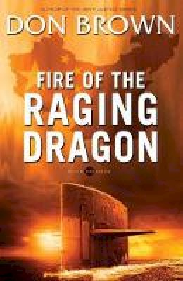 Brown, Don - Fire of the Raging Dragon (Pacific Rim Series) - 9780310330158 - V9780310330158