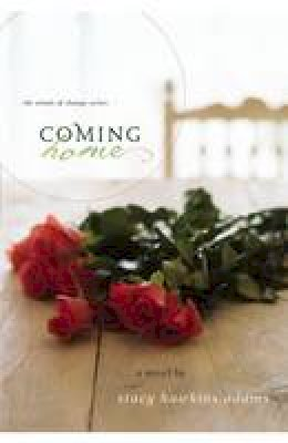 Adams, Stacy Hawkins - Coming Home - 9780310333982 - V9780310333982
