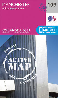 Ordnance Survey - Manchester, Bolton & Warrington (OS Landranger Active Map) - 9780319474327 - V9780319474327