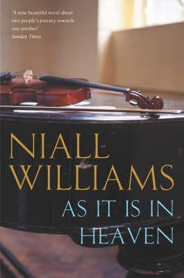 Williams, Niall - AS IT IS IN HEAVEN - 9780330375313 - KRF0000837