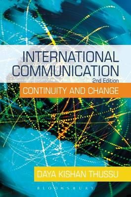 Thussu, Daya - International Communication: Continuity and Change (A Hodder Arnold Publication) - 9780340888926 - V9780340888926